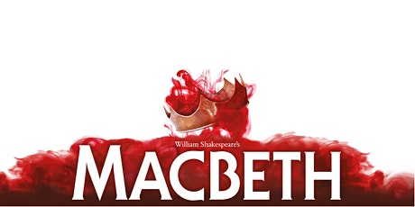 Outdoor Theatre performance of Macbeth by The Lord Chamberlain's Men tickets