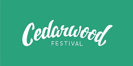 Cedarwood Festival 2022 tickets