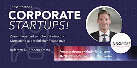 Corporate Start-Ups für den Mittelstand aus rechtlicher Perspektive Tickets