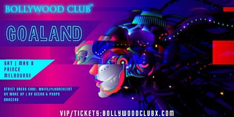 GOALAND BY BOLLYWOOD CLUB tickets