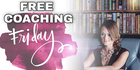 FREE Business Coaching Friday! tickets