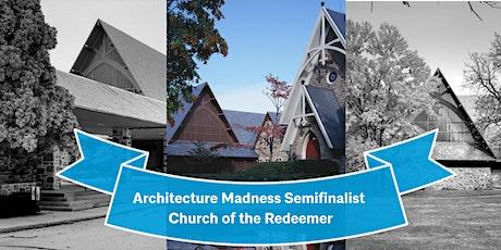 The Church of the Redeemer - Baltimore's Beloved Modernist Church tickets