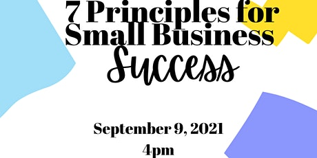 7 Principles for Small Business Success tickets