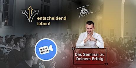 entscheidend leben! - Online Special Tickets