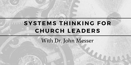 Systems Thinking for Church Leaders: Continuing Education tickets