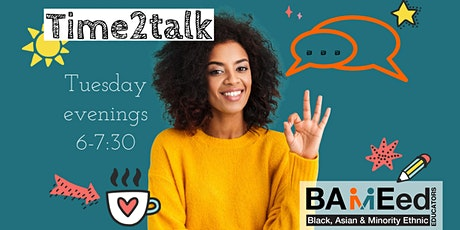 Time 2 talk (Tuesdays 6-7:30pm) tickets