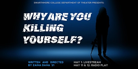 WHY ARE YOU KILLING YOURSELF (Radio Play) tickets