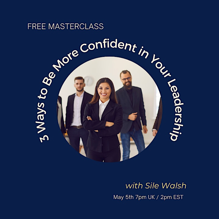 3 Ways to Be More Confident in Your Leadership image