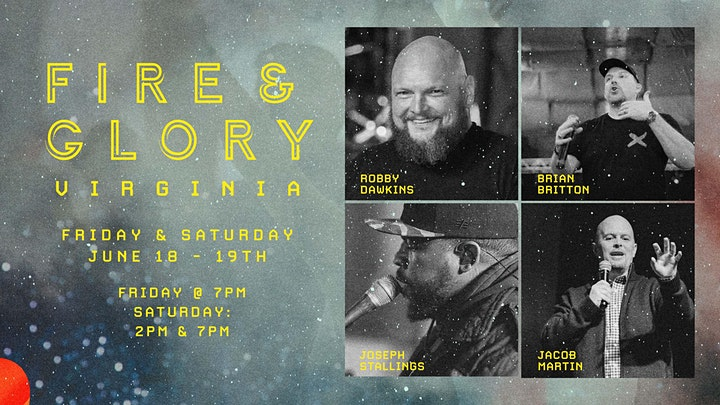 Fire and Glory Virginia with Robby Dawkins, Brian Britton and others. image