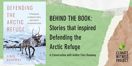 Behind the Book: Stories that inspired 'Defending the Arctic Refuge' tickets