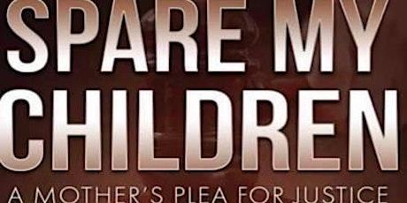 Spare My Children Book Signing tickets