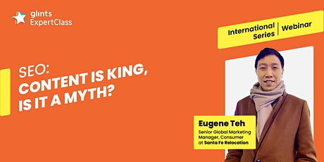 GEC International - SEO: Content Is King, Is it a Myth? tickets