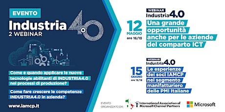 INDUSTRIA4.0 una grande opportunità anche per le aziende del comparto ICT biglietti