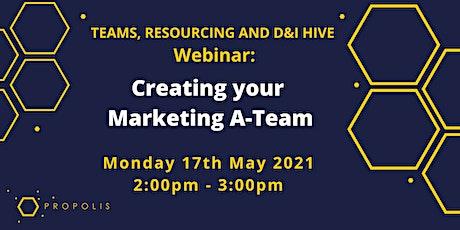Propolis Webinar: Creating your Marketing A-Team tickets
