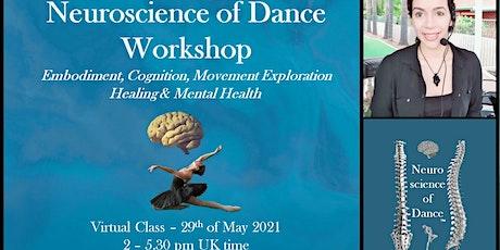 Neuroscience of Dance - Brain, Mind, Body mechanisms in Dance tickets