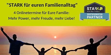 STARK für euren Familienalltag - Elternfortbildung Tickets