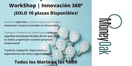 WorkShop |Innovación 360º entradas