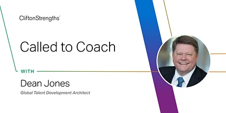 Called to Coach with Dean Jones - Coaching Sales Performance, Part 3 tickets