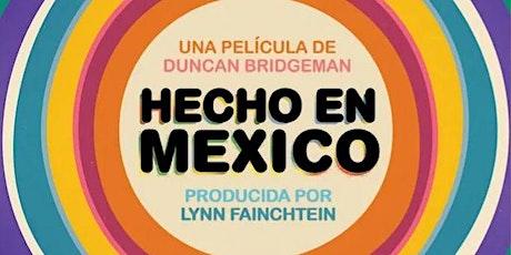 Hecho en México | Siempre suena la música en el cine entradas