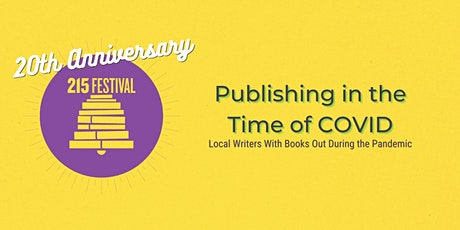Publishing in the Time of COVID: Local Writers During the Pandemic tickets