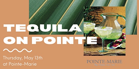 Tequila on Pointe tickets
