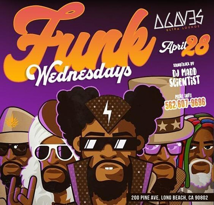 Agave Ultra Lounge in Long Beach Funk Wednesdays feat. DJ Madd Scientist image