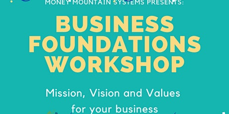 MMS presents: Business Foundations - Mission, Vision Values Workshop tickets