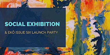 Social Exhibition + EKÔ Launch Party tickets