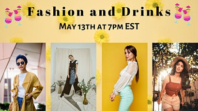 May Happy Hour: FASHION & DRINKS tickets