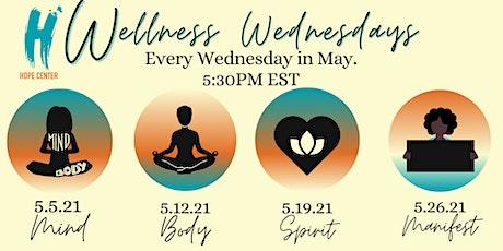 Join HOPE Center of Harlem for Wellness Wednesday: Mind, Body & Spirit tickets