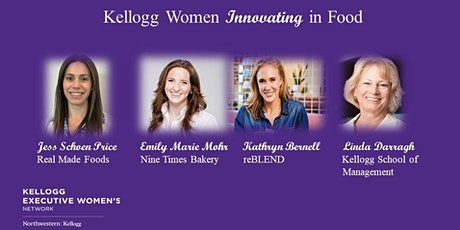 KEWN 5th Annual Women Entrepreneur Panel - Kellogg Women Innovating in Food tickets
