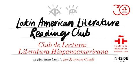 Club de Lectura: Literatura Hispanoamericana. Cuarta sesión entradas