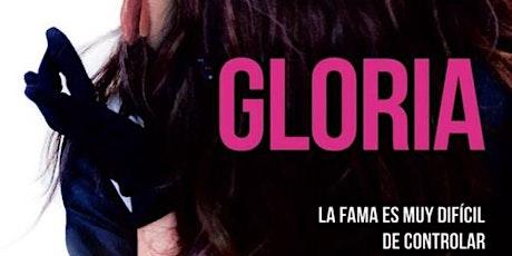 Gloria | Siempre suena la música en el cine entradas