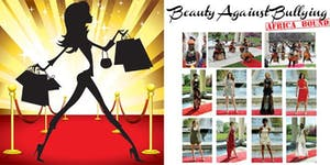 Beauty Against Bullying: Africa Bound