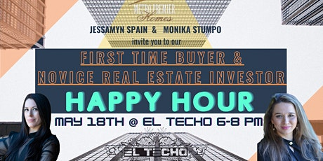 First Time Buyer and Novice Real Estate Investor Happy Hour tickets