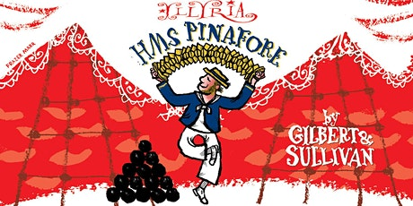Outdoor Theatre performance of HMS Pinafore by Illyria tickets