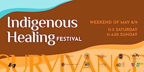 Indigenous Healing Festival tickets