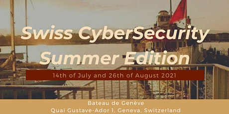Swiss CyberSecurity Networking Event on the Boat billets
