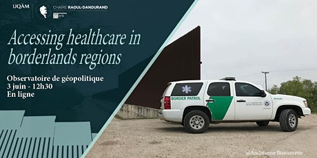 Accessing healthcare in borderlands regions billets
