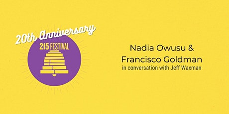 Inside and Out: a conversation with Nadia Owusu and Francisco Goldman tickets