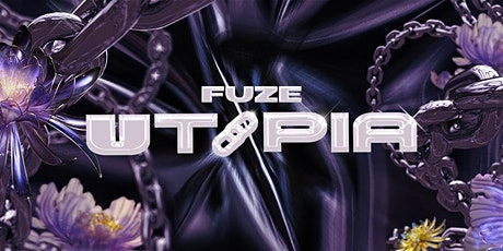 FUZE - UTOPIA tickets