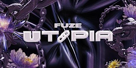FUZE - UTOPIA tickets