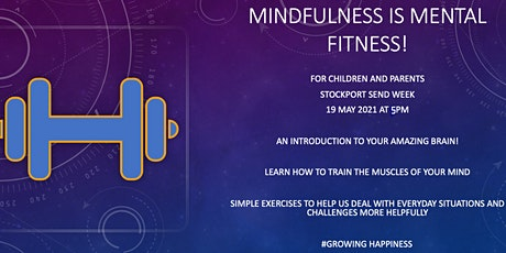 Mindfulness is Mental Fitness - For Children  & Parents tickets