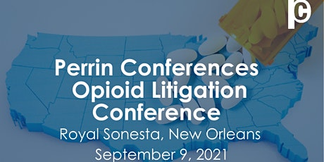Opioid Litigation Conference tickets