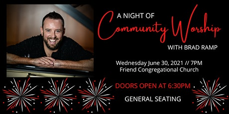 A Night of Community Worship with Brad Ramp tickets