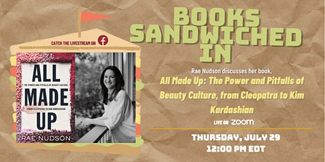 Books Sandwiched In w/Rae Nudson: All Made Up tickets