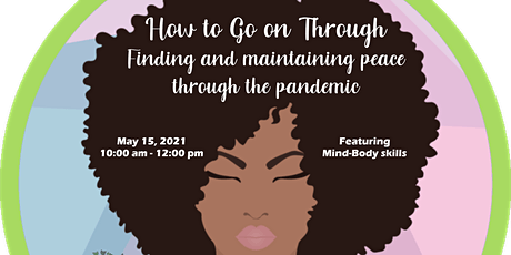 How to Go on Through: Finding and Maintaining Peace through the Pandemic tickets