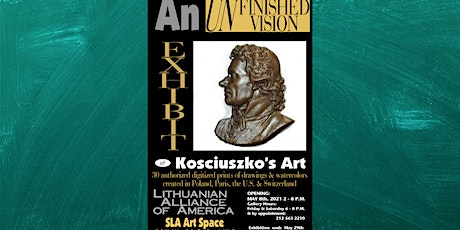 """May 8-May 29,2021 """"An Unfinished Vision"""" by Thaddeus Kosciuszko tickets"""