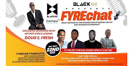 BLACKBiz Present's May's FYREchat tickets