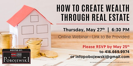 How To Create Wealth Through Real Estate tickets